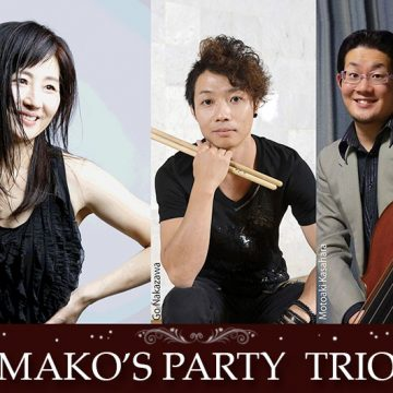 Mako's Party Trio Liveのお知らせです🎵