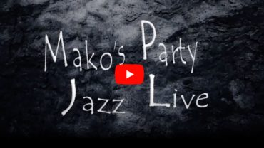「Mako's Party Live !」